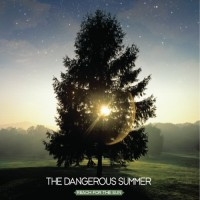 Purchase The Dangerous Summer - Reach For The Sun