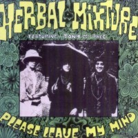 Purchase The Groundhogs & Herbal Mixture - Please Leave My Mind