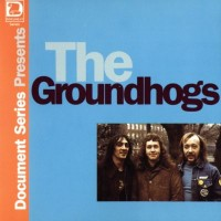 Purchase The Groundhogs - Document Series 1968-76