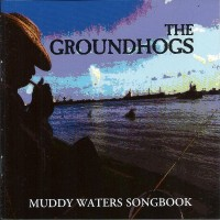Purchase The Groundhogs - Muddy Waters Songbook