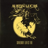 Purchase Austin Lucas - Somebody Loves You