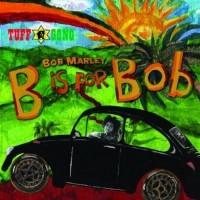 Purchase Bob Marley & the Wailers - B Is For Bob