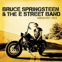 Purchase Bruce Springsteen & The E Street Band - Greatest Hits