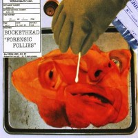 Purchase Buckethead - Forensic Follies