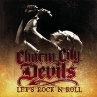 Purchase Charm City Devils - Let's Rock-N-Roll