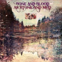 Purchase Coreline - Bone and Blood As Stone and Mud