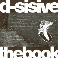 Purchase D-Sisive - The Book