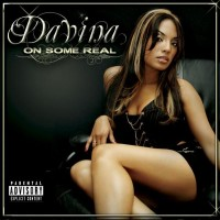 Purchase Davina - On Some Real