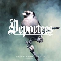 Purchase Deportees - Under The Pavement - The Beach