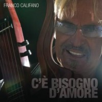 Purchase Franco Califano - C'è Bisogno D'Amore