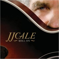Purchase Jj Cale - Roll On