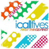 Purchase I Call Fives - First Things First: Acapella