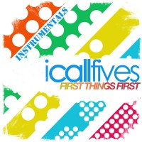 Purchase I Call Fives - First Things First: Instrumental