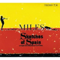 Purchase Miles Davis - Sketches of Spain (50th Anniversary Enhanced Legacy Edition) CD1