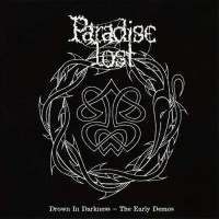Purchase Paradise Lost - Drown In Darkness - The Early Demos