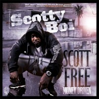 Purchase Scotty Boi - Scott Free: Money Driven