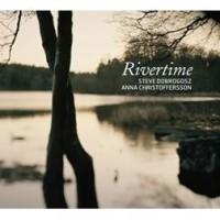 Purchase Steve Dobrogosz & Anna Christoffersson - Rivertime
