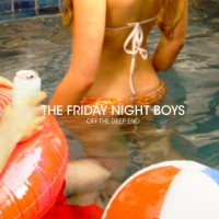Purchase The Friday Night Boys - Off The Deep End