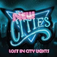 Purchase The New Cities - Lost in City Lights