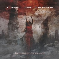 Purchase Trail Of Tears - Bloodstained Endurance