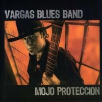 Purchase Vargas Blues Band - Mojo Proteccion