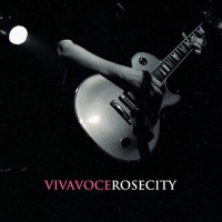 Purchase Viva Voce - Rose City