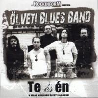 Purchase Ölveti Blues Band - Te És Én