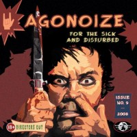 Purchase Agonoize - For the Sick and Disturbed