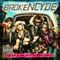 Purchase Brokencyde - Im Not A Fan, But The Kids Like It!