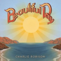 Purchase Charlie Robison - Beautiful Day