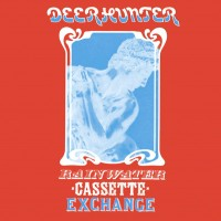 Purchase Deerhunter - Rainwater Cassette Exchange (EP)
