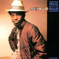 Purchase Eek-A-Mouse - Mouse & The Man