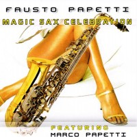 Purchase Fausto Papetti - Magic Sax Celebration