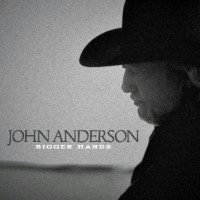 Purchase John Anderson - Bigger Hands