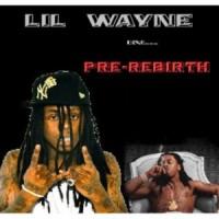 Purchase Lil Wayne - Pre-Rebirth (Bootleg)
