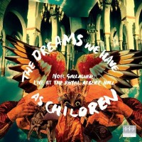 Purchase Noel Gallagher - The Dreams We Have As Children (Live)