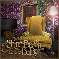 Purchase Shine Bright Baby - The Heart And Its Hope