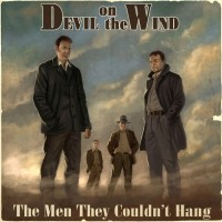 Purchase The Men They Couldn't Hang - Devil On The Wind