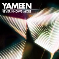 Purchase Yameen - Never Knows More