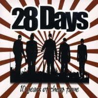 Purchase 28 Days - Ten Years Of Cheap Fame