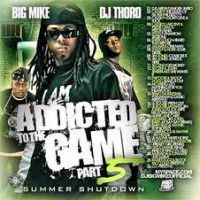 Purchase VA - Big Mike & DJ Thoro - Addicted To The Game 5