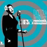 Purchase Billie Holiday - Remixed & Reimagined