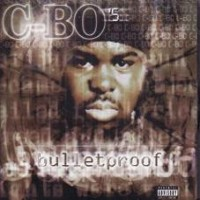 Purchase C-Bo - C-Bo's Bulletproof