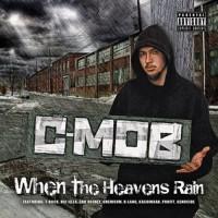 Purchase C-Mob - When The Heavens Rain