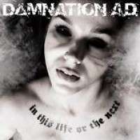 Purchase Damnation A.D. - In This Life Or The Next