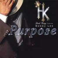 Purchase Hook Kings Featuring Bobby Lee - Purpose