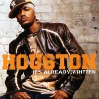 Purchase Houston - It's Already Written