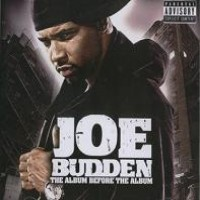 Purchase Joe Budden - The Album Before The Album