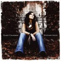 Purchase Kasey Chambers - Wayward Angel
