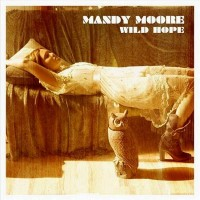 Purchase Mandy Moore - Wild Hope